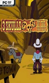 Fenimore Fillmore 3 Skulls of the Toltecs - Fenimore Fillmore 3 Skulls of the Toltecs-SKIDROW