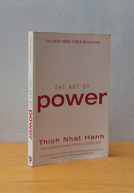 THE ART OF POWER, Thich Nhat Hanh