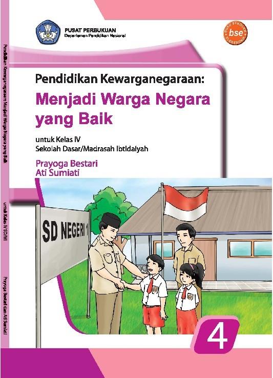Buku PPKn Kelas IV untuk SD/Madrasah Ibtidaiyah
