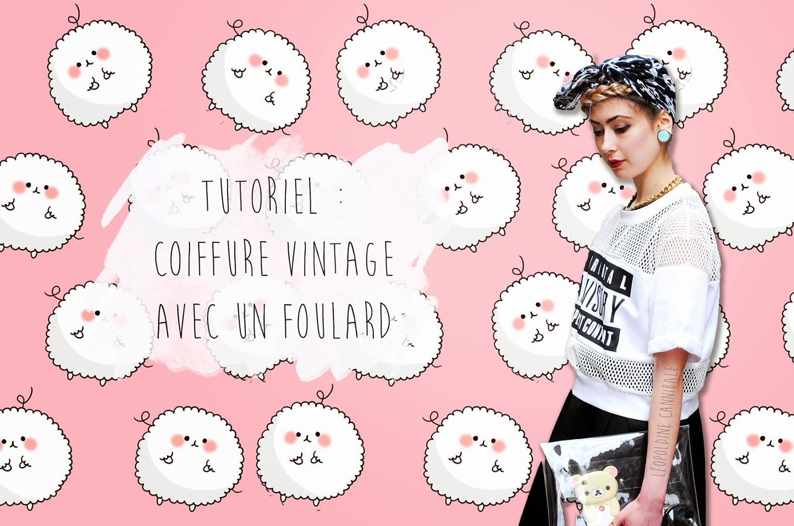 Cannibalecore Le Blog Tuto Coiffure Vintage Avec Un Foulard