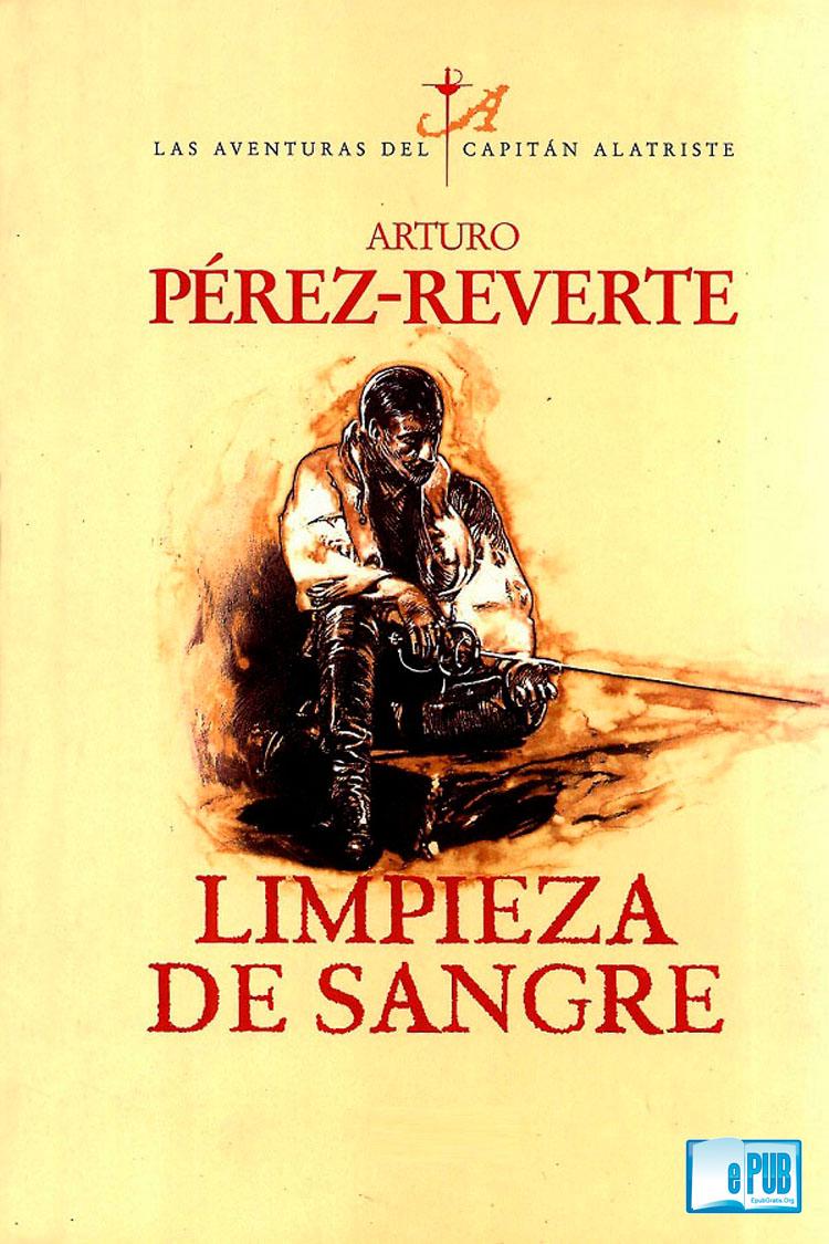 Limpieza de sangre – Arturo Perez Reverte