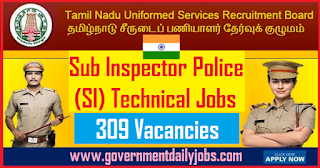 Tamilnadu Police SI Recruitment 2018 Apply for 309 Sub Inspector Technical