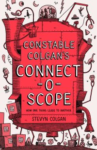 Constable Colgan's Connectoscope