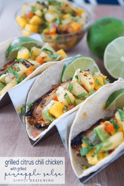 Grilled citrus chicken tacos with pineapple salsa