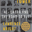 Top Ten Books of 2016 -- #8 -- The Looming Tower--Al-Qaeda and the Road to 9/11
