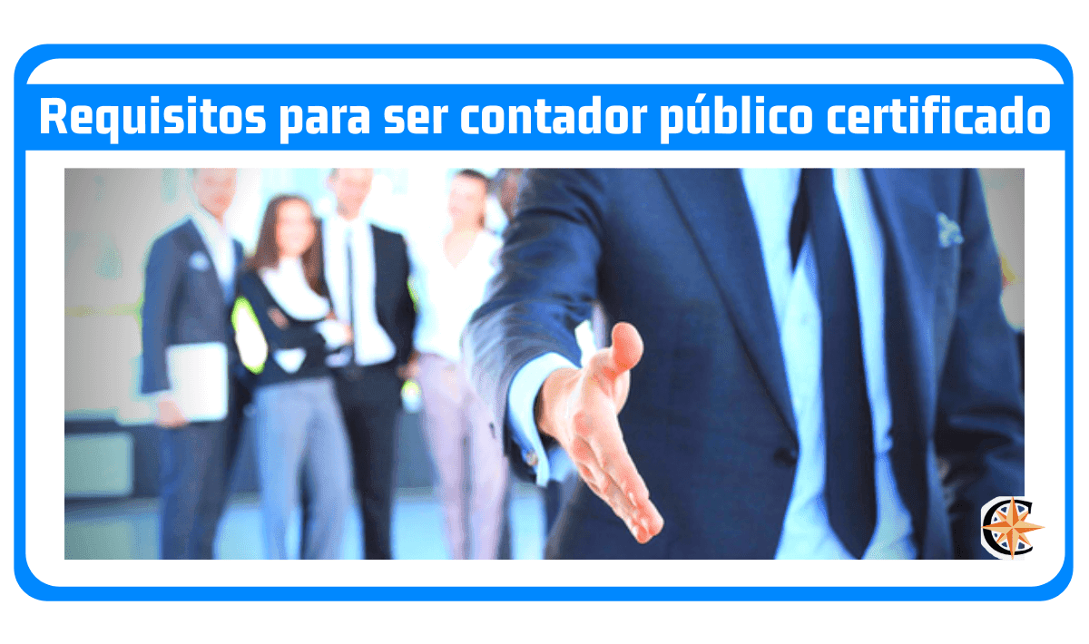 Requisitos para ser contador público certificado