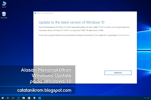 Alasan Menonaktifkan Windows Update pada Windows 10