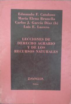 DESCARGO BEST SELLERS: Lecciones De Derecho Agrario Y De Los Recursos Naturales - Edmundo Catalano @tataya.com.mx