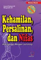 Kehamilan, Persalinan, dan Nifas
