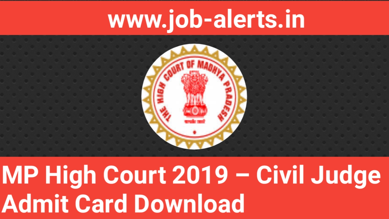 MP High Court 2019 – Civil Judge Admit Card Download - www Job-alerts in