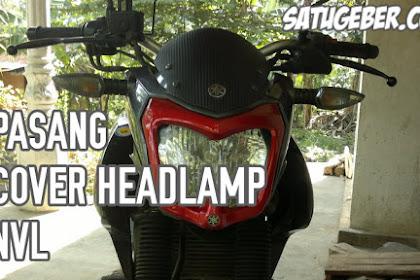 Pasang Cover Headlamp New Vixion Lightning, Jadi Makin Ganteng!