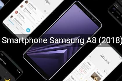 Samsung A8 (2018): Harga, Spesifikasi, Kelebihan dan Kekurangan