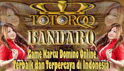 TotorQQ-Situs-BandarQ-Online-Terbaik-dan-Terpercaya