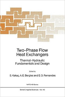 Two-Phase Flow Heat Exchangers: Thermal-Hydraulic Fundamentals and Design
