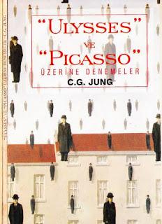 C.G. Jung - Ulysses ve Picasso üzerine Denemeler