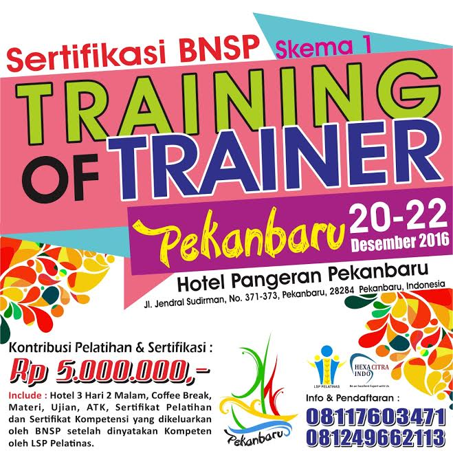 TRAINING OF TRAINER PEKANBARU