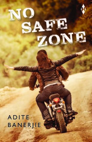 Tornado Giveaway 3: Book No. 2: NO SAFE ZONE by Adite Banerjie