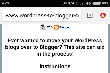 Rabu, 14 November 2018 Berhasil memindahkan tulisan di Wordpress ke Blogspot