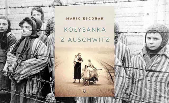 #408. Kołysanka z Auschwitz - Mario Escobar