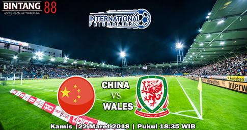 PREDIKSI China vs Wales  22 Maret 2018