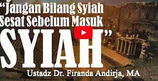 """Syubhat """"Jangan Bilang Syiah Sesat Sebelum Masuk Syiah"""" – Ustadz Dr. Firanda Andirja, Lc, MA"""