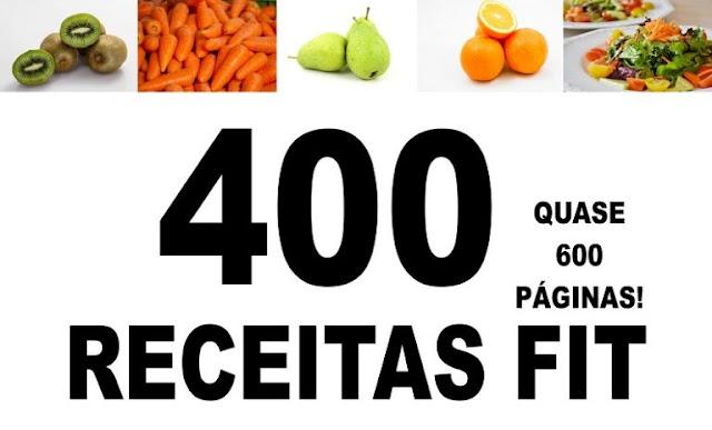 Descubra 400 Receitas Fit com Cardápios para Emagrecer