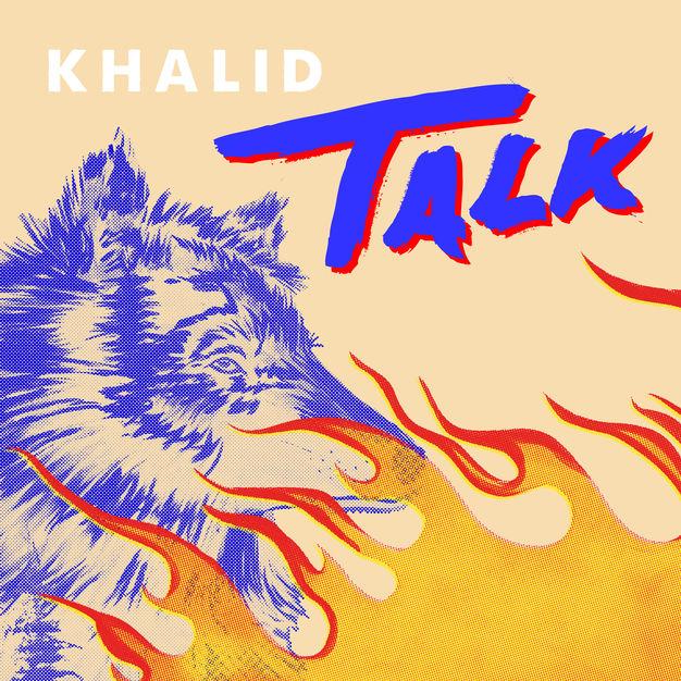 Khalid - Talk (Single 2019) M4A