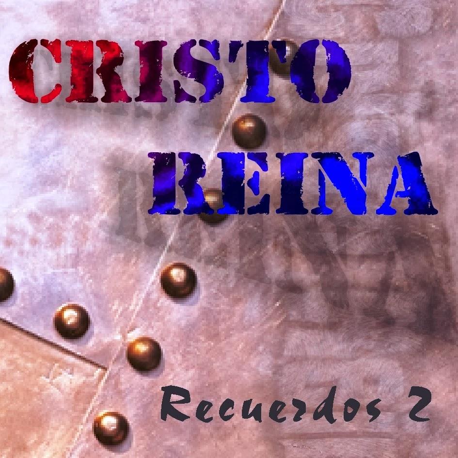 Ministerio Cristo Reina-Recuerdos 2-