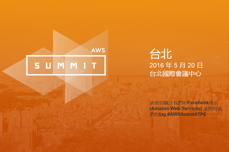 AWS Submit Taipei 2016