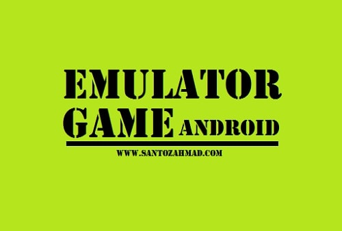 Emulator Game Android