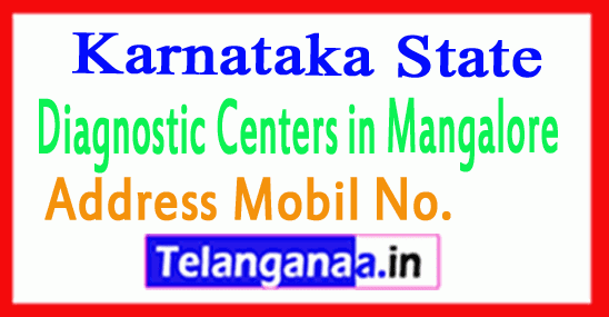 Diagnostic Centers in Mangalore Karnataka