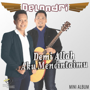 DeLondri - Demi Allah Aku Mencintaimu (Full Album 2017)