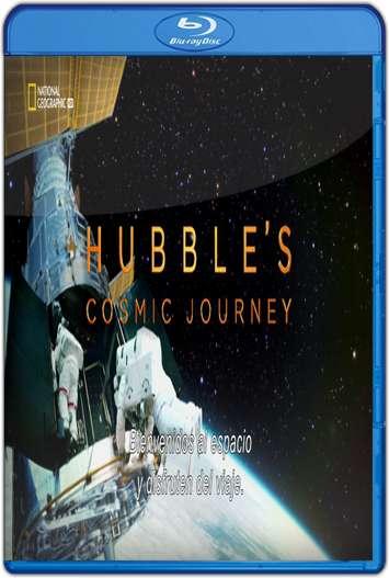 El viaje del Hubble por el Cosmos (2015) HD 1080p Castellano