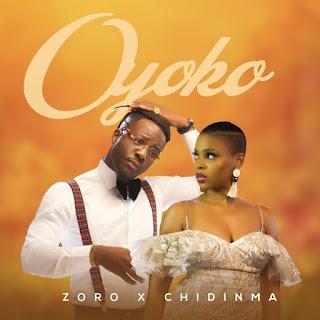 DOWNLOAD MP3 Zoro - Oyoko Ft. Chidinma