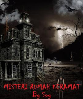 Misteri Rumah Keramat