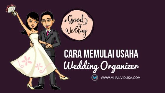 Cara Memulai Usaha Wedding Organizer