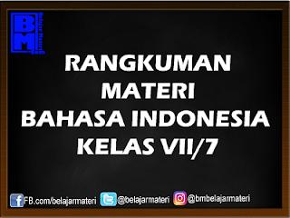 Rangkuman Materi Bahasa Indonesia Lengkap Kelas VII/7