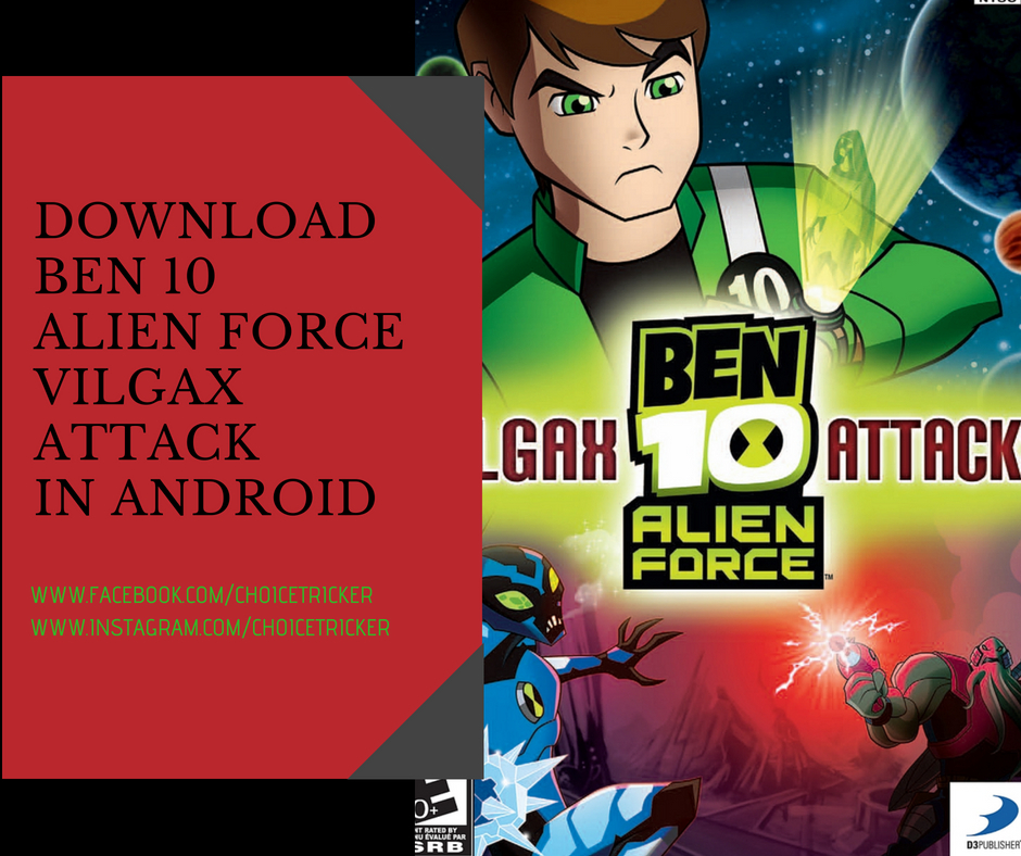 ben 10 alien force vilgax attack game download for ppsspp