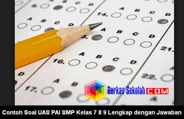 Download Contoh Soal UAS PAI SMP Kelas 7 8 9
