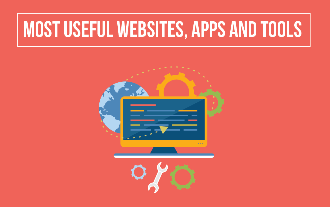 36 Most Useful Websites, Apps And Tools