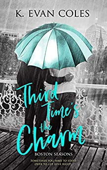 Third Time's the Charm by K. Evan Coles