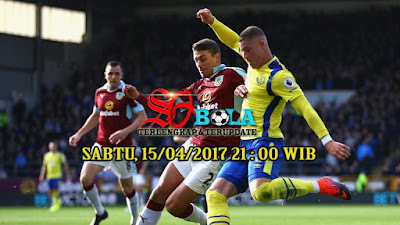 PREDIKSI PERTANDINGAN EVERTON Vs BURNLEY 15/04/2017