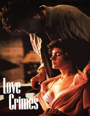 Love Crimes 1992 UNRATED Hindi Dual Audio DVDRip Full Movie Download