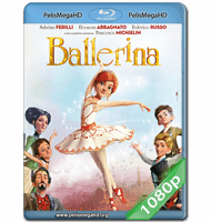 BAILARINA (2016) FULL 1080P HD MKV ESPAÑOL LATINO