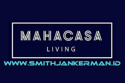 Lowongan Mahacasa Living Pekanbaru Agustus 2018