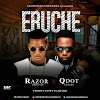 Fast Download: Razor ft Qdot - Ebuche