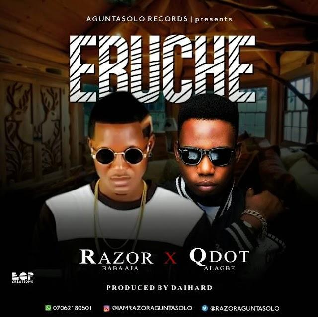 Fast Download: Razor ft Qdot - Ebuche