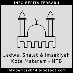 Jadwal Shalat dan Imsakiyah Mataram