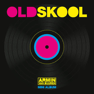 Armin Van Buuren - Old Skool (Mini Album) (2016) -  Album Download, Itunes Cover, Official Cover, Album CD Cover Art, Tracklist