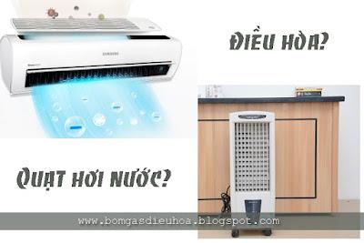 Nên mua điều hòa hay quạt hơi nước?
